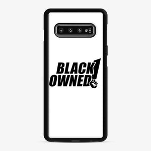 Black Owned Business Fist Of Power End Racism 29 Samsung Galaxy S10 Case, Black Rubber Case
