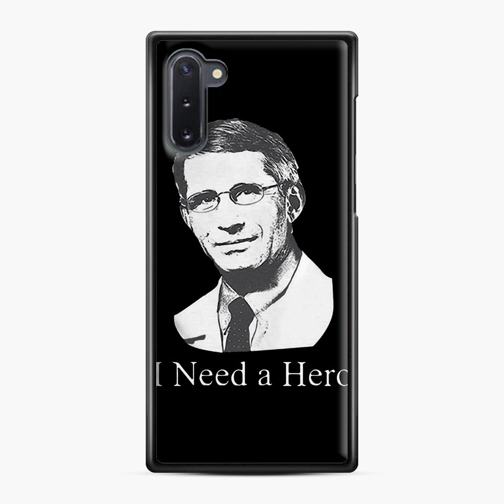 Dr Anthony Fauci Hope I Need A Hero Samsung Galaxy Note 10 Case, Black Plastic Case | Webluence.com