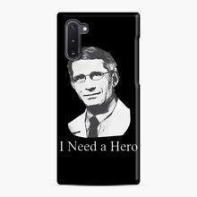Load image into Gallery viewer, Dr Anthony Fauci Hope I Need A Hero Samsung Galaxy Note 10 Case, Snap Case | Webluence.com