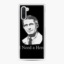 Load image into Gallery viewer, Dr Anthony Fauci Hope I Need A Hero Samsung Galaxy Note 10 Case, White Plastic Case | Webluence.com