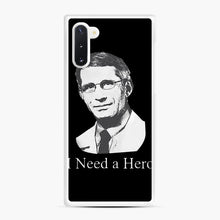 Load image into Gallery viewer, Dr Anthony Fauci Hope I Need A Hero Samsung Galaxy Note 10 Case, White Rubber Case | Webluence.com