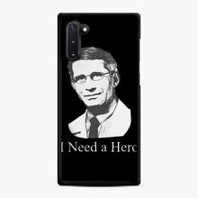 Load image into Gallery viewer, Dr Anthony Fauci Hope I Need A Hero Samsung Galaxy Note 10 Case, Black Rubber Case | Webluence.com
