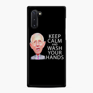 Dr Anthony fauci says keep calm and wash your hands Samsung Galaxy Note 10 Case, Black Rubber Case | Webluence.com