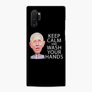Dr Anthony fauci says keep calm and wash your hands Samsung Galaxy Note 10 Plus Case, Black Rubber Case | Webluence.com