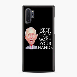 Dr Anthony fauci says keep calm and wash your hands Samsung Galaxy Note 10 Plus Case, Black Plastic Case | Webluence.com