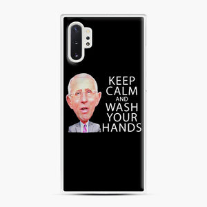 Dr Anthony fauci says keep calm and wash your hands Samsung Galaxy Note 10 Plus Case, White Plastic Case | Webluence.com