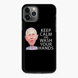 Dr Anthony fauci says keep calm and wash your hands iPhone 11 Pro Case, Black Rubber Case | Webluence.com