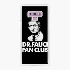 Dr Fauci Fan Club Officia Samsung Galaxy Note 9 Case, White Plastic Case | Webluence.com