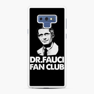 Dr Fauci Fan Club Officia Samsung Galaxy Note 9 Case, White Rubber Case | Webluence.com