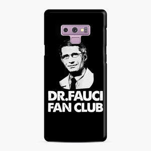 Dr Fauci Fan Club Officia Samsung Galaxy Note 9 Case, Snap Case | Webluence.com