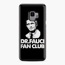 Load image into Gallery viewer, Dr Fauci Fan Club Officia Samsung Galaxy S9 Case, Black Plastic Case | Webluence.com
