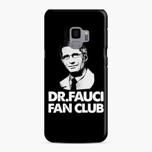 Load image into Gallery viewer, Dr Fauci Fan Club Officia Samsung Galaxy S9 Case, Snap Case | Webluence.com