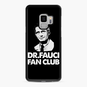 Dr Fauci Fan Club Officia Samsung Galaxy S9 Case, Black Rubber Case | Webluence.com