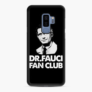 Dr Fauci Fan Club Officia Samsung Galaxy S9 Plus Case, Black Rubber Case | Webluence.com