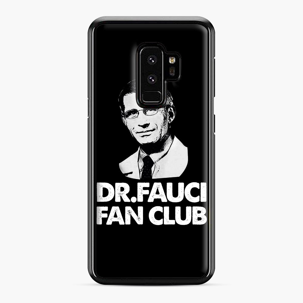 Dr Fauci Fan Club Officia Samsung Galaxy S9 Plus Case, Black Plastic Case | Webluence.com