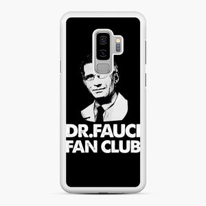 Dr Fauci Fan Club Officia Samsung Galaxy S9 Plus Case, White Rubber Case | Webluence.com