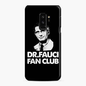 Dr Fauci Fan Club Officia Samsung Galaxy S9 Plus Case, Snap Case | Webluence.com