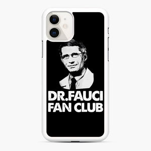 Dr Fauci Fan Club Officia iPhone 11 Case, White Rubber Case | Webluence.com