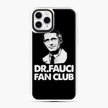 Load image into Gallery viewer, Dr Fauci Fan Club Officia iPhone 11 Pro Case, White Plastic Case | Webluence.com
