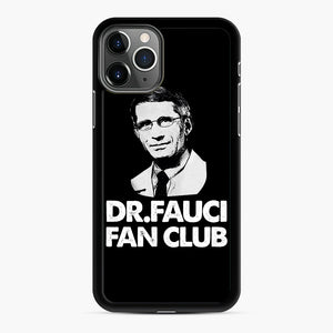 Dr Fauci Fan Club Officia iPhone 11 Pro Case, Black Rubber Case | Webluence.com