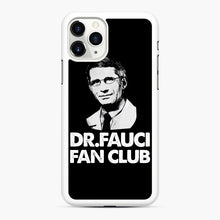 Load image into Gallery viewer, Dr Fauci Fan Club Officia iPhone 11 Pro Case, White Rubber Case | Webluence.com