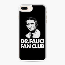 Load image into Gallery viewer, Dr Fauci Fan Club Officia iPhone 7,8 Plus Case, White Plastic Case | Webluence.com