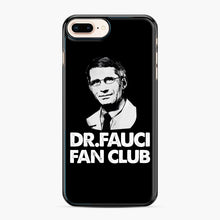 Load image into Gallery viewer, Dr Fauci Fan Club Officia iPhone 7,8 Plus Case, Black Plastic Case | Webluence.com