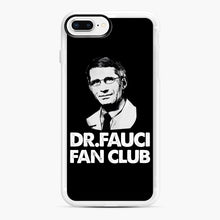 Load image into Gallery viewer, Dr Fauci Fan Club Officia iPhone 7,8 Plus Case, White Rubber Case | Webluence.com