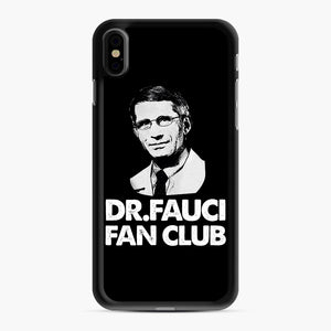 Dr Fauci Fan Club Officia iPhone XS Max Case, Black Rubber Case | Webluence.com