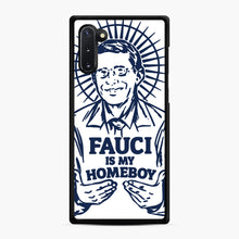 Load image into Gallery viewer, Dr Fauci Is My Homeboy Samsung Galaxy Note 10 Case, Black Rubber Case | Webluence.com