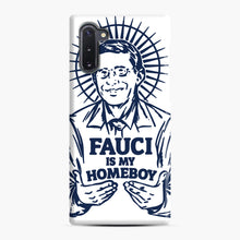 Load image into Gallery viewer, Dr Fauci Is My Homeboy Samsung Galaxy Note 10 Case, Snap Case | Webluence.com