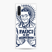 Load image into Gallery viewer, Dr Fauci Is My Homeboy Samsung Galaxy Note 10 Case, White Rubber Case | Webluence.com