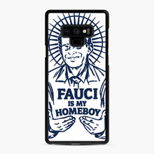Load image into Gallery viewer, Dr Fauci Is My Homeboy Samsung Galaxy Note 9 Case, Black Rubber Case | Webluence.com