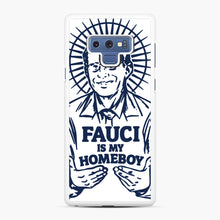 Load image into Gallery viewer, Dr Fauci Is My Homeboy Samsung Galaxy Note 9 Case, White Rubber Case | Webluence.com