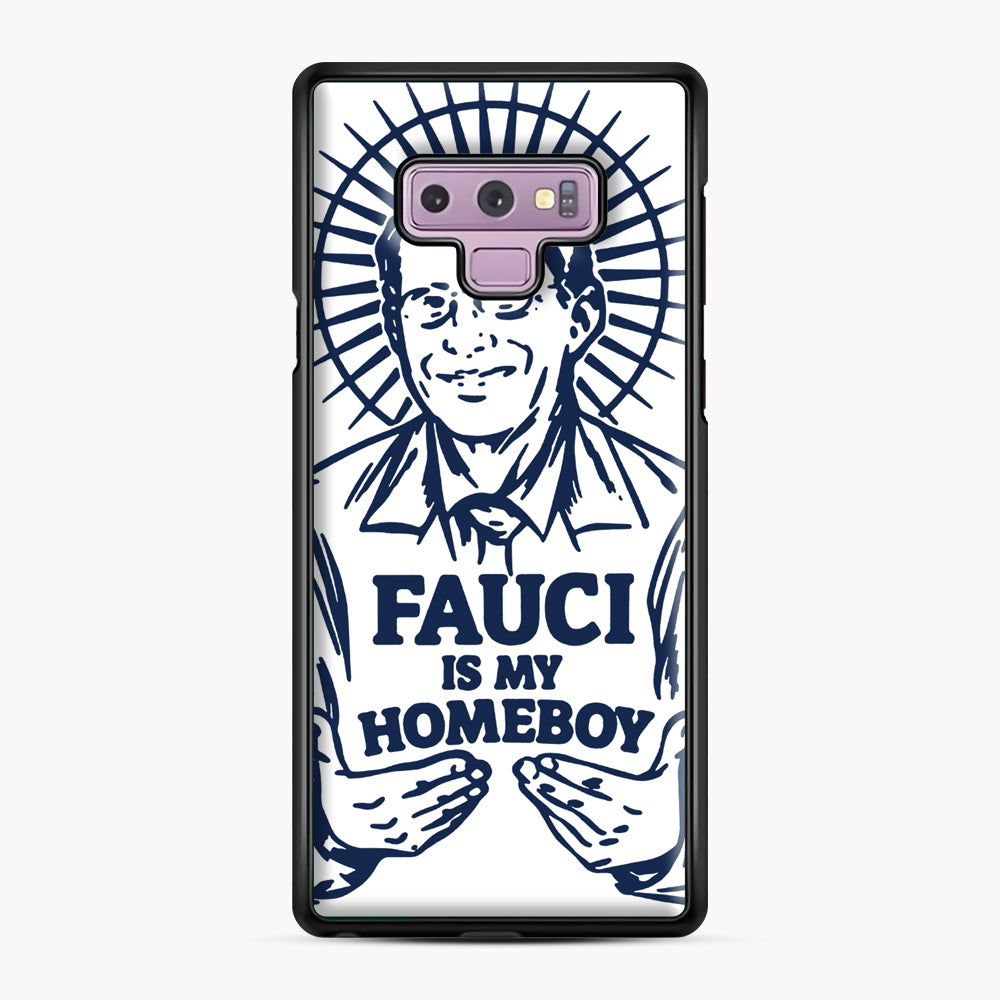 Dr Fauci Is My Homeboy Samsung Galaxy Note 9 Case, Black Plastic Case | Webluence.com