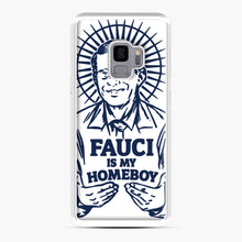 Load image into Gallery viewer, Dr Fauci Is My Homeboy Samsung Galaxy S9 Case, White Plastic Case | Webluence.com