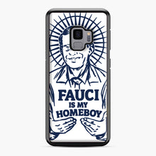 Load image into Gallery viewer, Dr Fauci Is My Homeboy Samsung Galaxy S9 Case, Black Plastic Case | Webluence.com