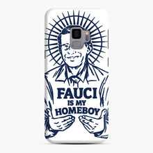 Load image into Gallery viewer, Dr Fauci Is My Homeboy Samsung Galaxy S9 Case, Snap Case | Webluence.com