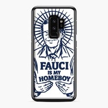 Load image into Gallery viewer, Dr Fauci Is My Homeboy Samsung Galaxy S9 Plus Case, Black Plastic Case | Webluence.com