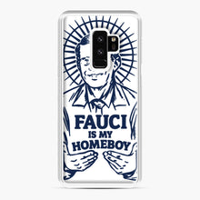 Load image into Gallery viewer, Dr Fauci Is My Homeboy Samsung Galaxy S9 Plus Case, White Plastic Case | Webluence.com