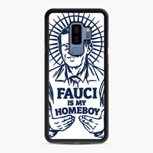 Load image into Gallery viewer, Dr Fauci Is My Homeboy Samsung Galaxy S9 Plus Case, Black Rubber Case | Webluence.com