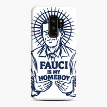 Load image into Gallery viewer, Dr Fauci Is My Homeboy Samsung Galaxy S9 Plus Case, Snap Case | Webluence.com