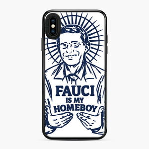 Dr Fauci Is My Homeboy iPhone XS Max Case, Black Plastic Case | Webluence.com
