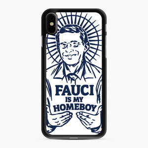 Dr Fauci Is My Homeboy iPhone XS Max Case, Black Rubber Case | Webluence.com