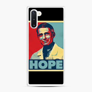 Dr. Anthony Fauci Hope Samsung Galaxy Note 10 Case, White Rubber Case | Webluence.com