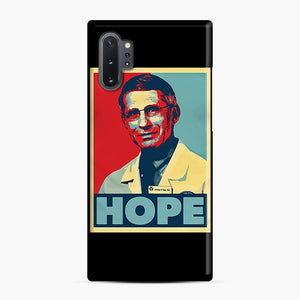 Dr. Anthony Fauci Hope Samsung Galaxy Note 10 Plus Case, Snap Case | Webluence.com