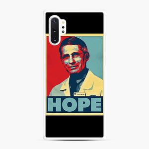 Dr. Anthony Fauci Hope Samsung Galaxy Note 10 Plus Case, White Rubber Case | Webluence.com
