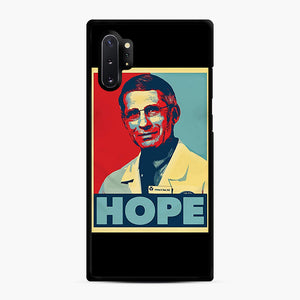Dr. Anthony Fauci Hope Samsung Galaxy Note 10 Plus Case, Black Rubber Case | Webluence.com