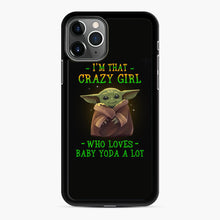 Load image into Gallery viewer, I'm that crazy girl who loves Baby Yoda a lot iPhone 11 Pro Max Case, Black Rubber Case | Webluence.com