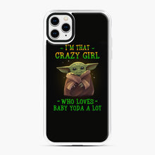 Load image into Gallery viewer, I'm that crazy girl who loves Baby Yoda a lot iPhone 11 Pro Max Case, White Plastic Case | Webluence.com